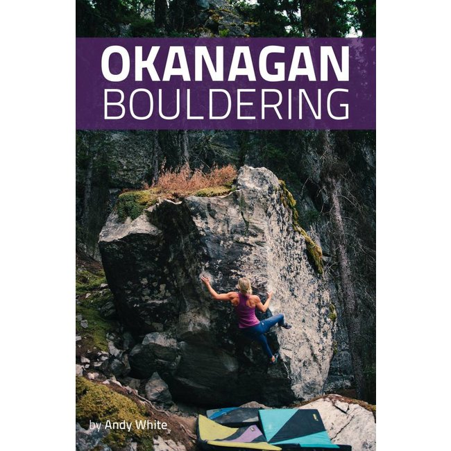 Okanagan Bouldering Guidebook