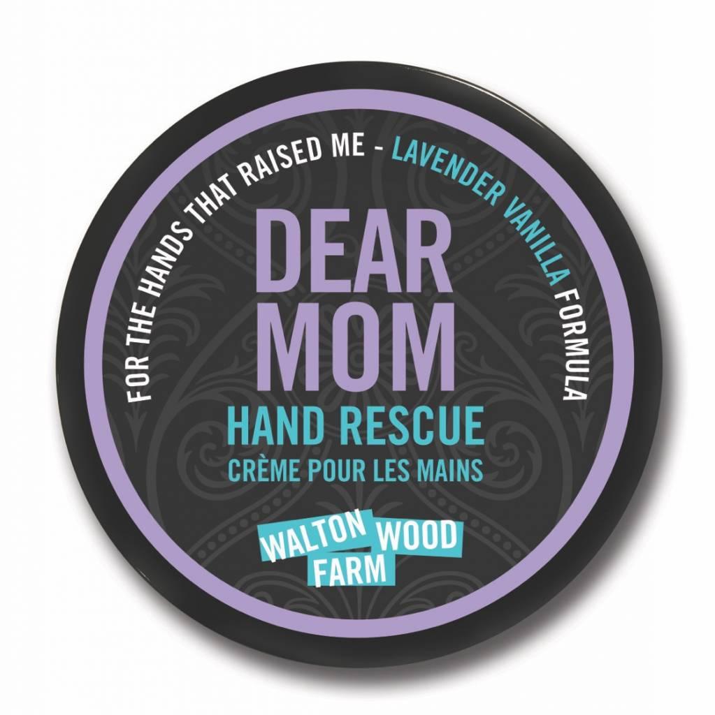 Walton Wood Farm Dear Mom Hand Rescue