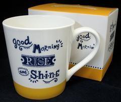 Home Decor Good Morning Rise and Shine Mug