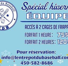 Spécial hivernal aux équipes - location 2h (2 cages pour 120$)