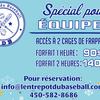 Spécial hivernal aux équipes - location 2h (2 cages pour 140$)