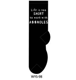 Foozy Life is Short to Work with Assholes Socks One Size