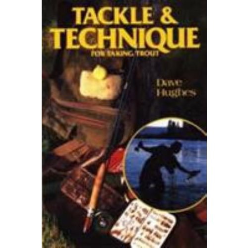 Book-Tackle & Technique For Taking Trout-Hughes (signed copy)