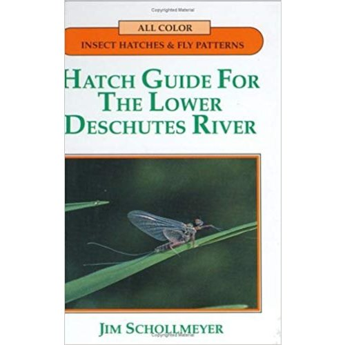 Book-Hatch Guide For The Lower Deschutes -Schollmeyer (signed copy)