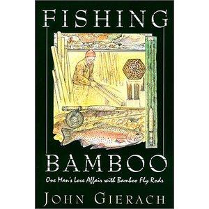 Book-Fishing Bamboo-Gierach PB