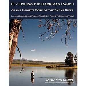 Book-Fly Fishing the Harriman Ranch- McDaniel