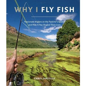 Book-Why I Fish- Chris Santella