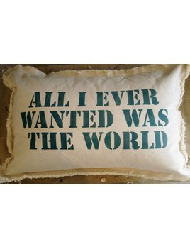 All I Ever Wanted 18x25 Teal Pillow
