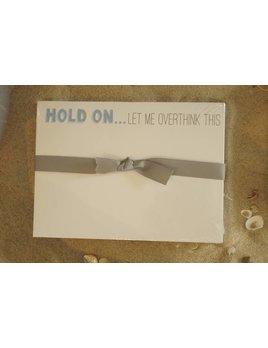 Hold On Let Me Overthink Slab Pad