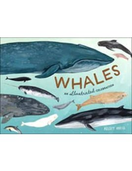Whales An Illustrated Celebration Book