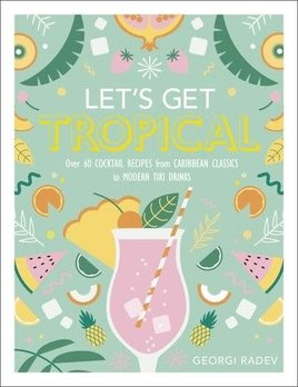Let's Get Tropical Book