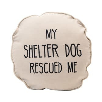 """16"""" Round Cotton Pillow """"My Shelter Dog Rescued Me"""" w/ Paw Print on Back, Natural & Black"""