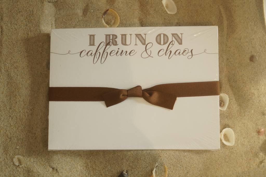 I Run On Caffeine and Chaos Slab Pad