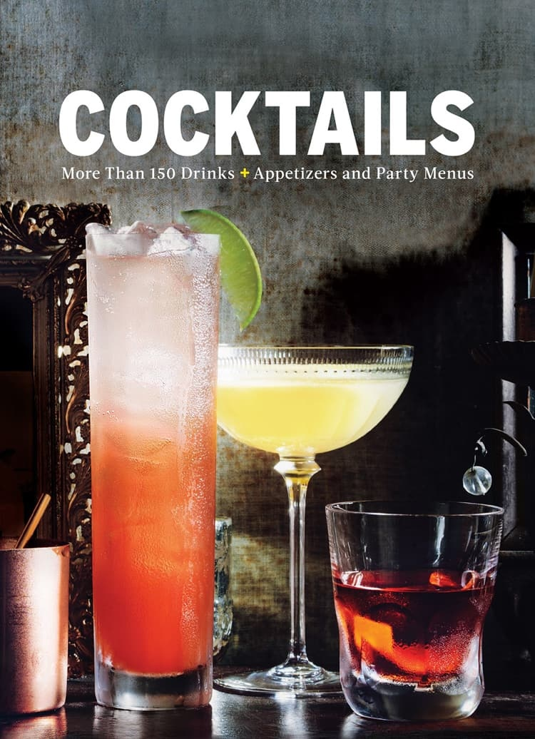 Cocktails: More than 150 Drinks