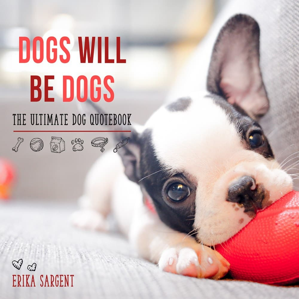 Dogs Will Be Dogs Book