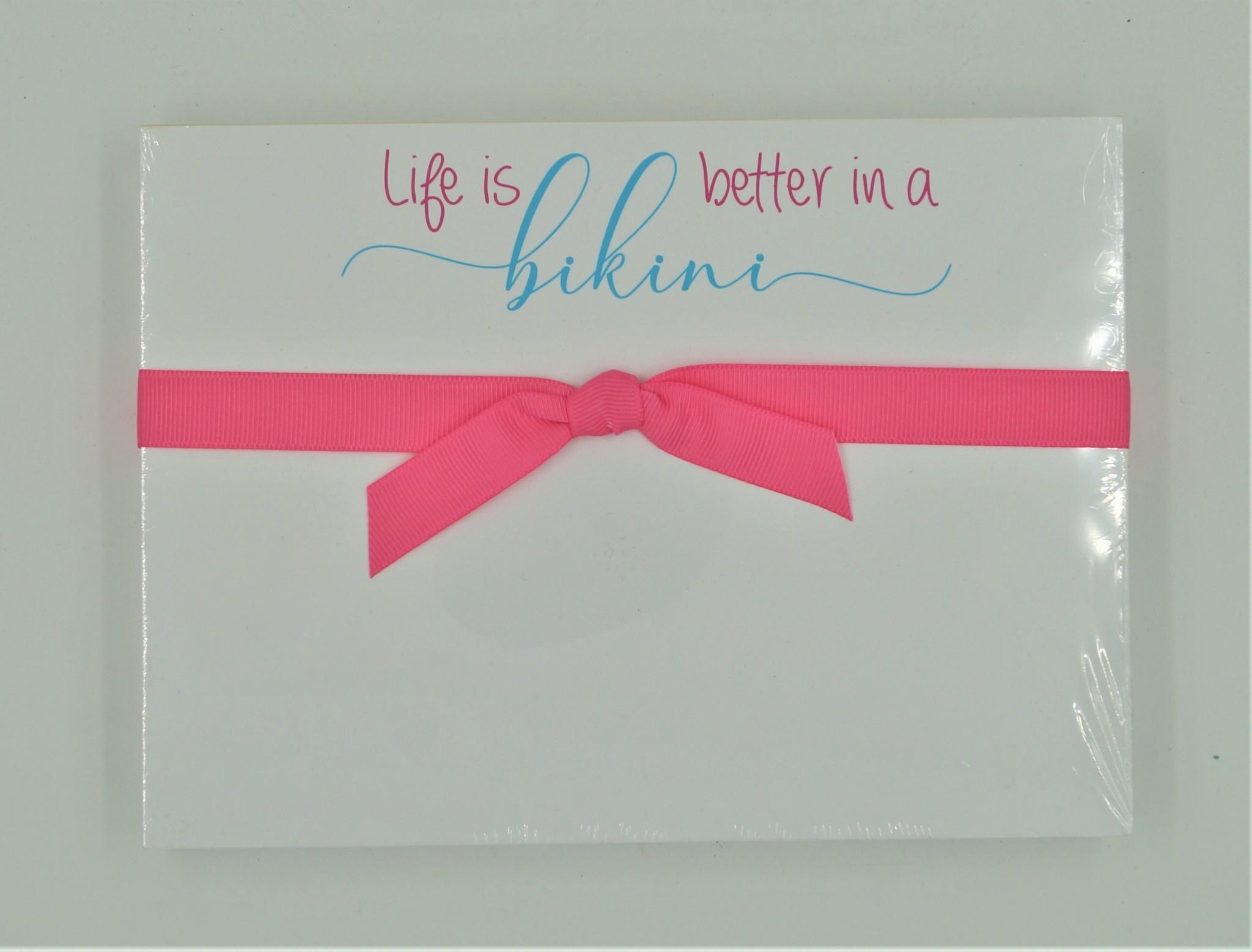 Life is Better in a Bikini Slab Pad