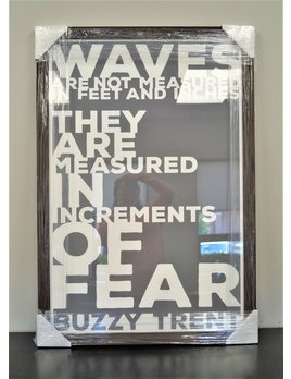 Waves Are Measured  24x36 Distressed Wood Frame