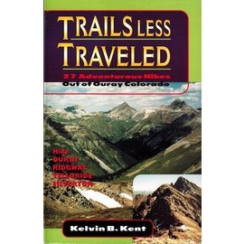Trails Less Traveled Book by Kelvin Kent