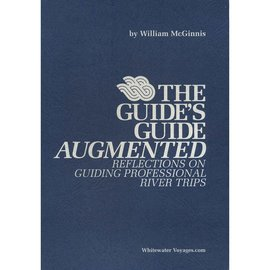 Whitewater Voyages The Guide's Guide Augmented Book