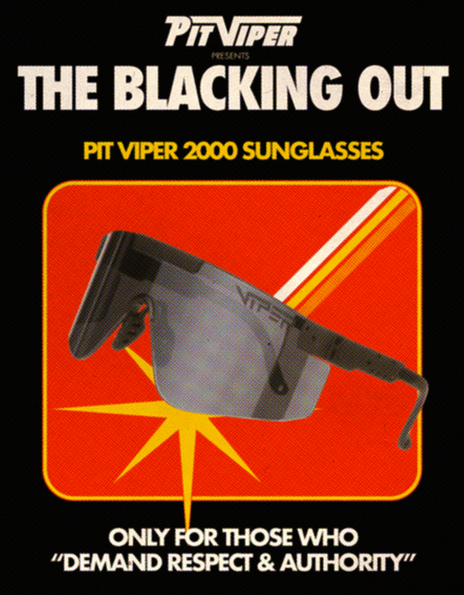 Pit Viper Pit Viper - 2000s - THE BLACKING OUT (2DRNK2FK)
