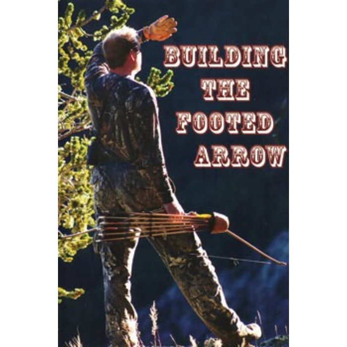 Building the Footed Arrow DVD