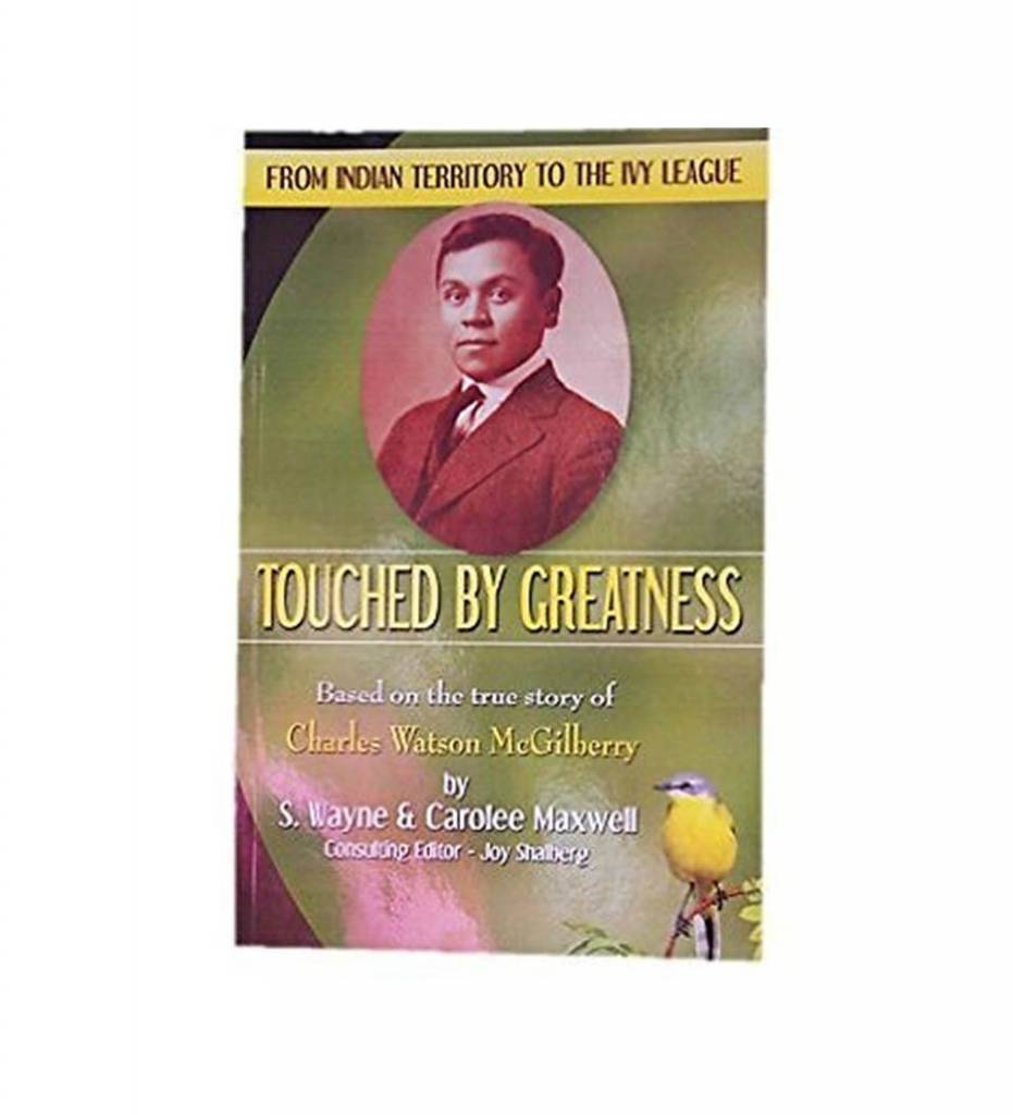 "*CM"" Touched By Greatness"" (Based on the True Story of Charles Watson McGilberry) - Paperback – 2009 by S. Wayne & Carolee Maxwell (Author)"