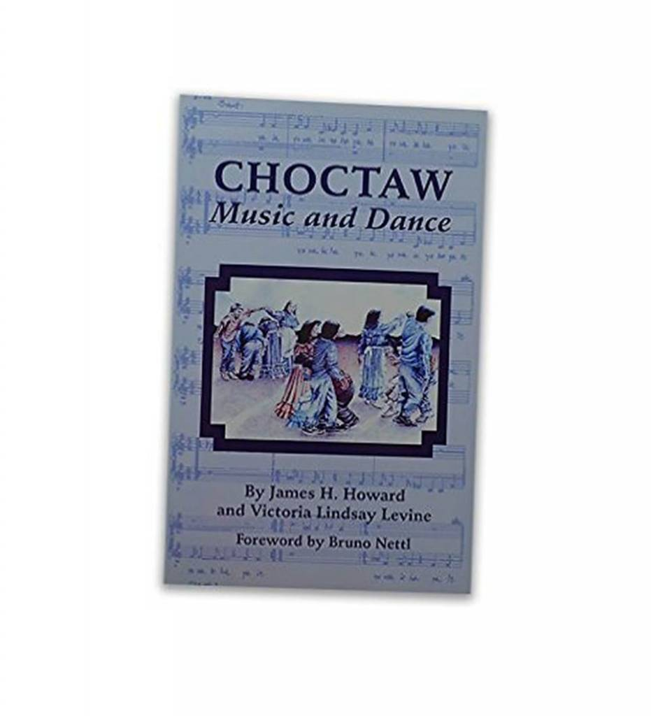 """""""Choctaw Music and Dance"""" - Paperback – 1990 by James H. Howard and Victoria Lindsay Levine (Author)"""