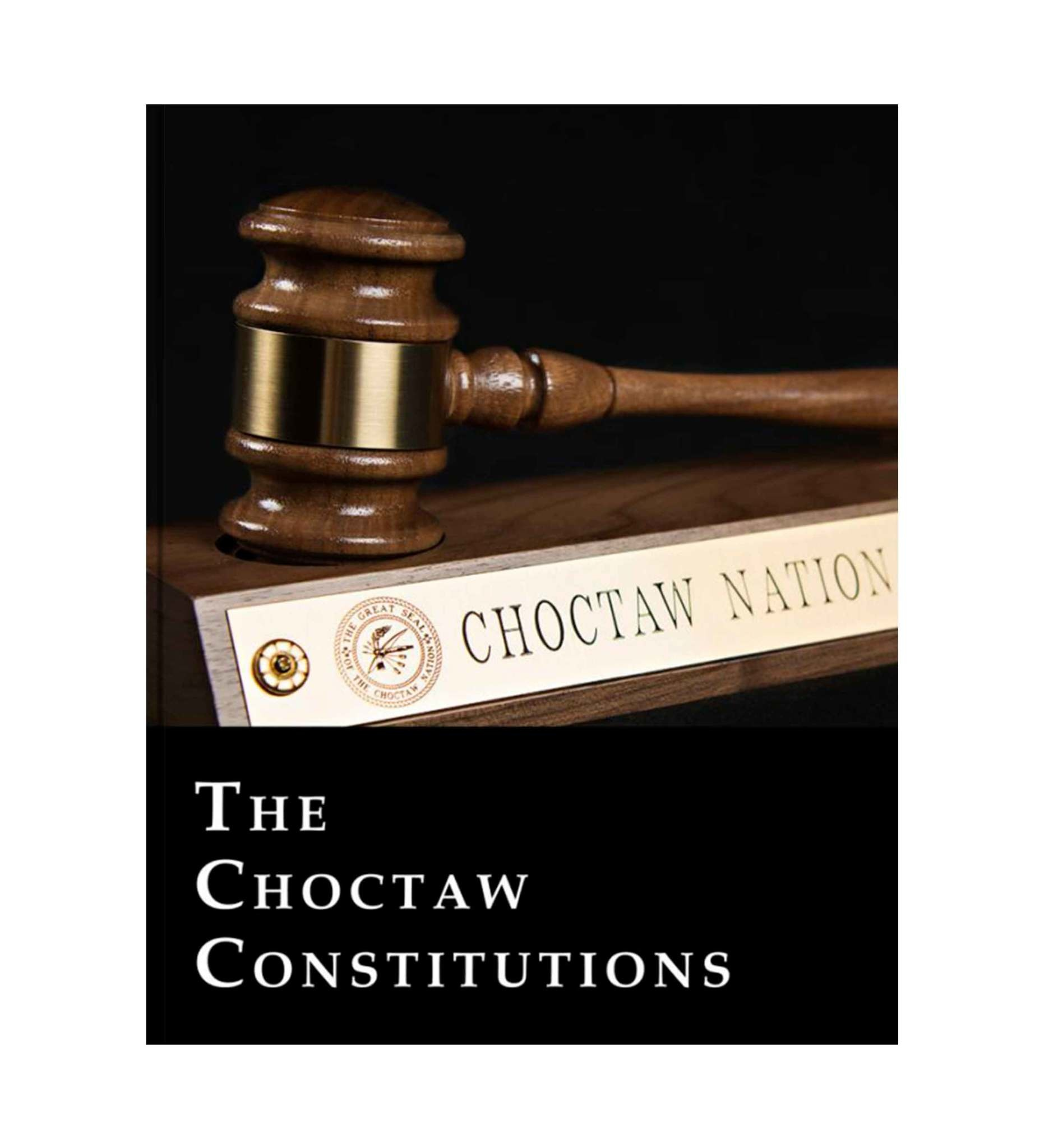 The Choctaw Constitutions (Hardback)