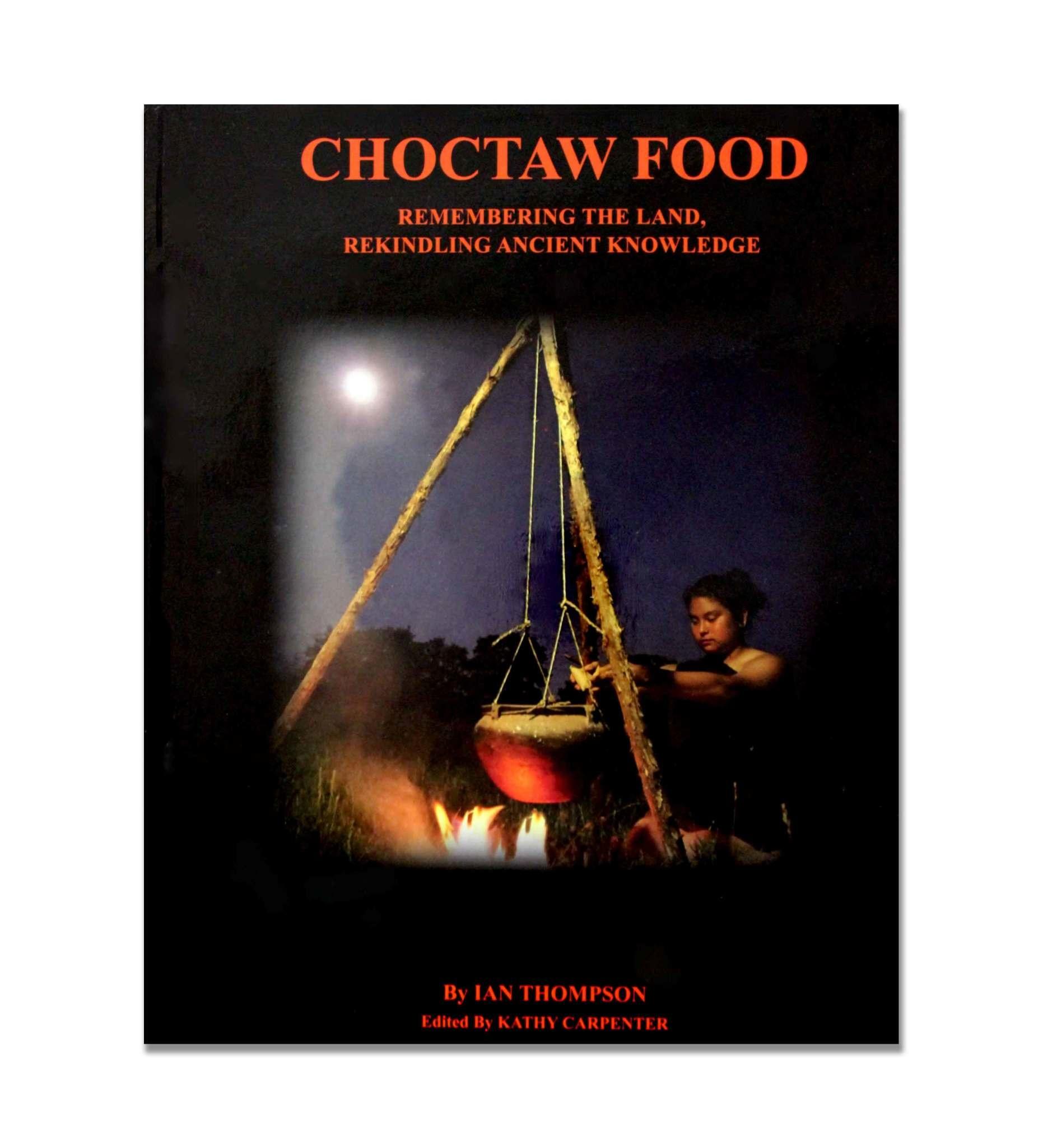 Choctaw Food By Ian Thompson
