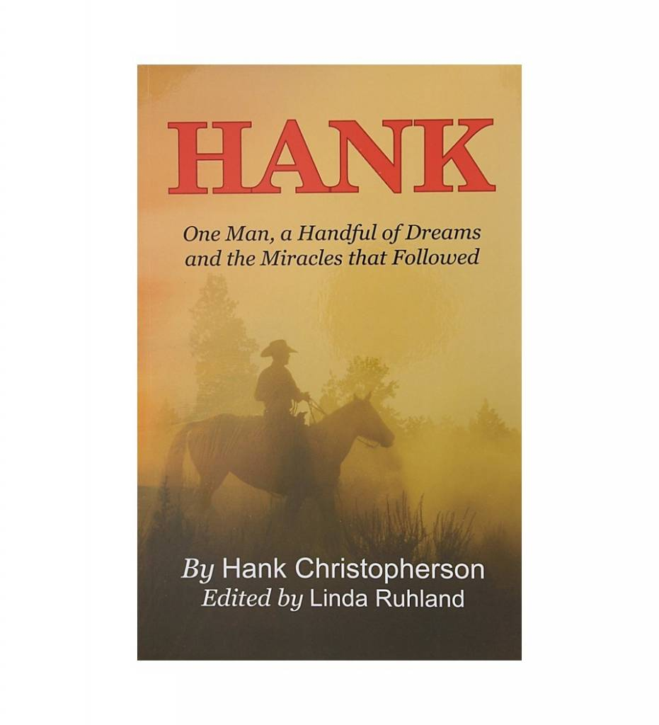 *HC HANK One Man, a Handful of Dreams and the Miracles that Followed - 2016 Paperback - by Hank Christopherson