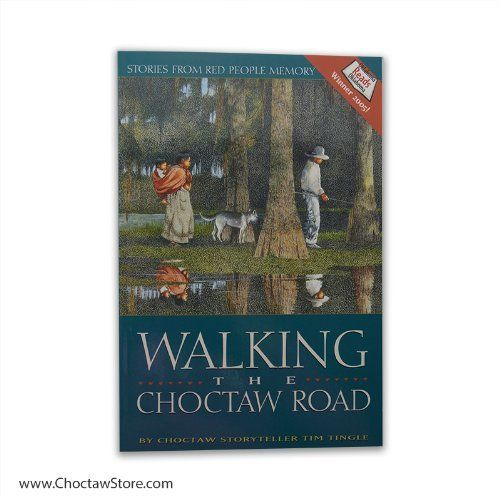 *TT Walking the Choctaw Road: Stories From Red People Memory - Paperback – April 2005 by Tim Tingle  (Author)