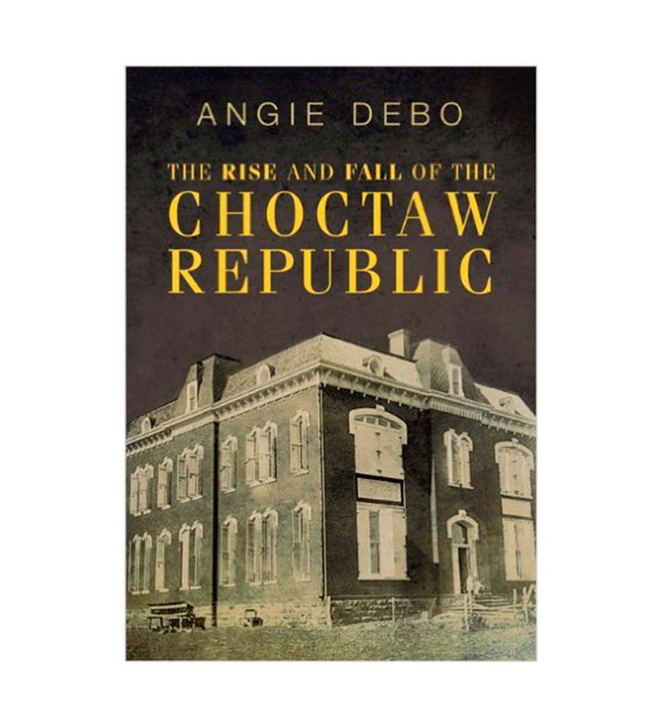 """The Rise and Fall of the Choctaw Republic (The Civilization of the American Indian Series)"" Second Edition by Angie Debo (Author)"