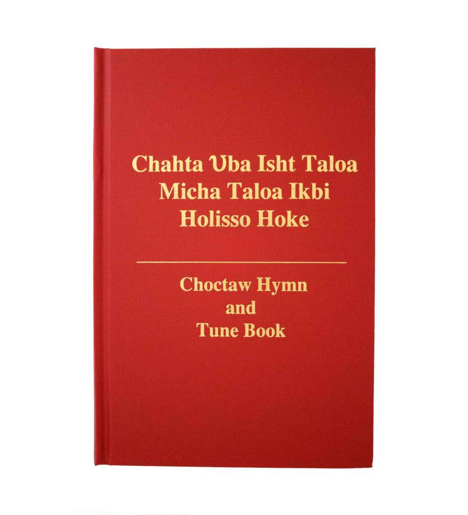 Choctaw Hymn and Tune Book