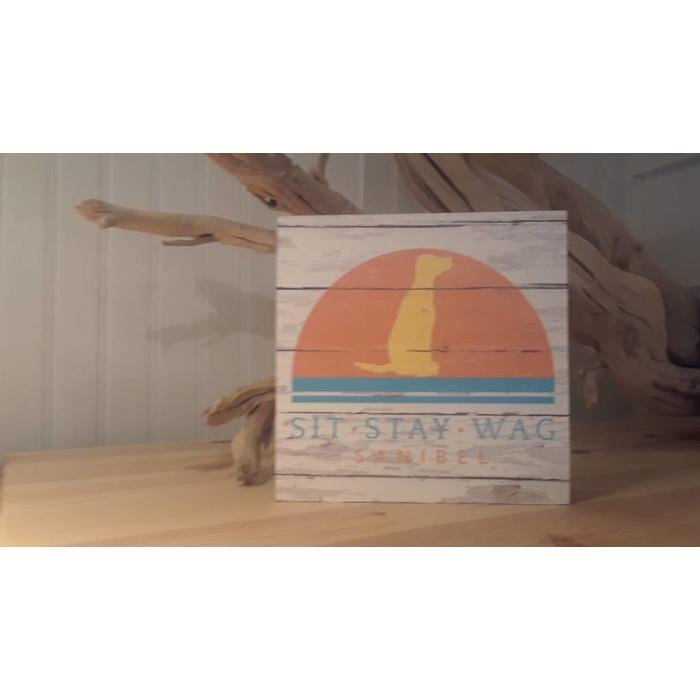 Sit Stay Wag Small Sign