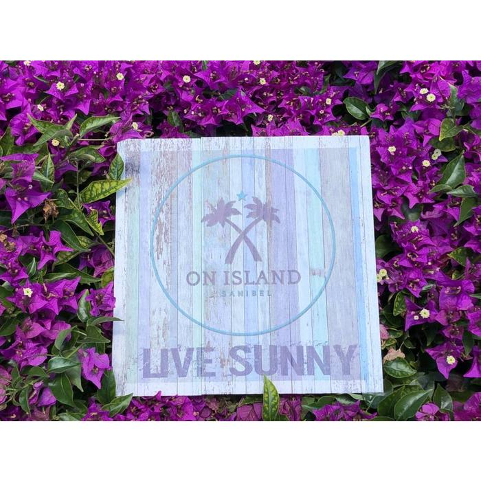 Live Sunny Wooden Square Sign