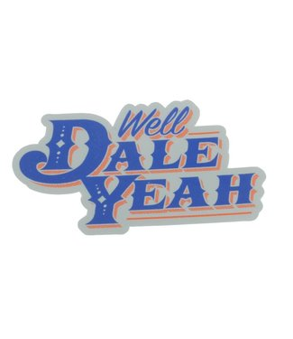 Dale Brisby Well Dale Yeah Decal