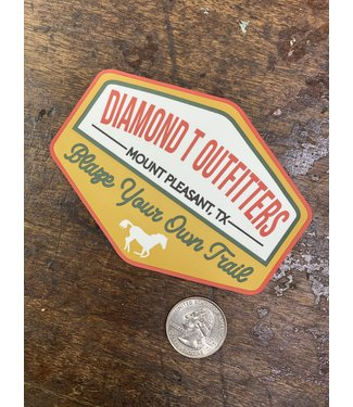 Diamond T Outfitters Blaze Your Own Trail DTO Decal