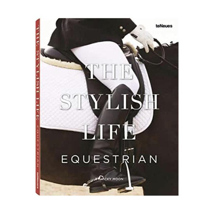 The Stylish Life - Equestrian