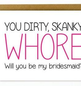 Hellafresh designs Carte Whore bridesmaid