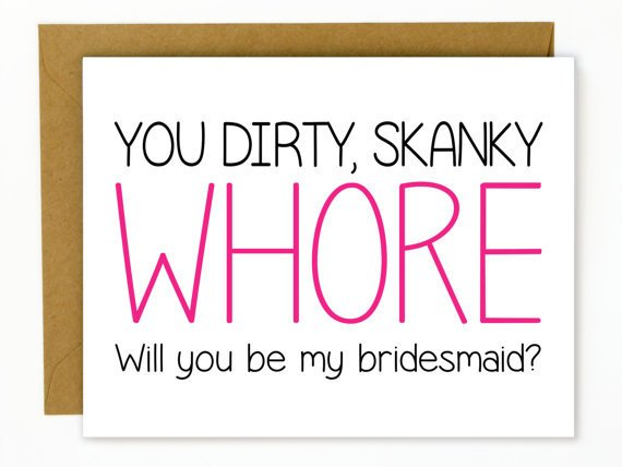 Hellafresh designs Hellafresh Designs Whore Bridesmaid Greeting Card