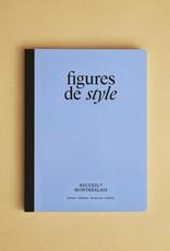 Figures de style Figures de style - Deuxième édition