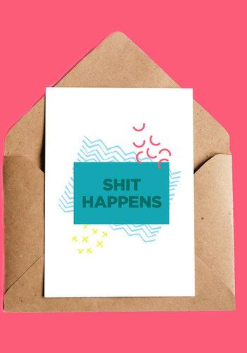 Shit Happens Carte de Souhaits