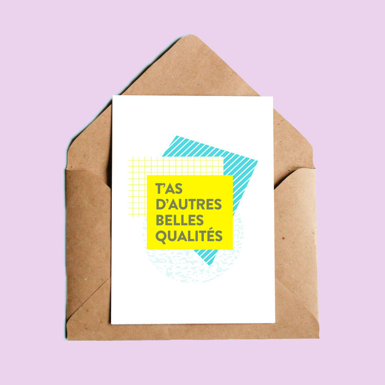 Oui Manon T'as d'autres belles qualités Greeting Card
