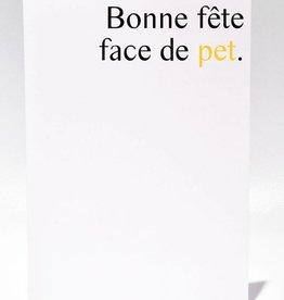 Masimto Greeting Card Bonne Fête Face de Pet