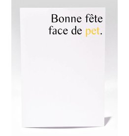 Masimto Greeting Card Bonne Fête Face de Pet