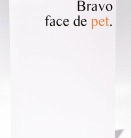 Masimto Bravo Face de Pet Greeting Card