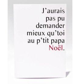 Masimto Au p'tit Papa Noël Greeting Card