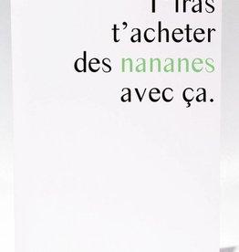 Masimto Des Nananes Avec ça Carte