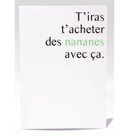 Masimto Des Nananes Avec ça Greeting Card