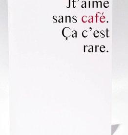Masimto Carte Jt'aime Sans Café